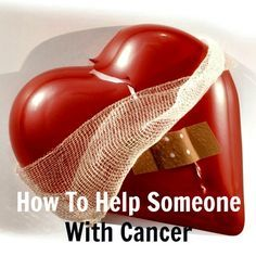 Specific, practical ideas about How to Help Someone with Cancer - Housewife How-To's®
