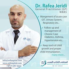 Dr. Rafea Jeridi our General Practitioner (G.P) is there to help you at Emirates European Hospital Sharjah. To request an appointment, Please call 06 561 9444 - 056 510 6020