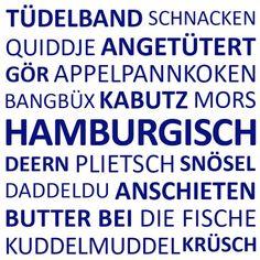 #typischhamburch Schnack - Sprecht Ihr Hamburgisch? http://wp.me/p4gFnr-ZO