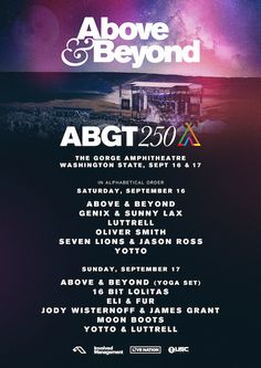 Above & Beyond Announce Lineup For ABGT250 at The Gorge Amphitheatre: Celebrating 250 episodes of Above & Beyond's Group Therapy radio…