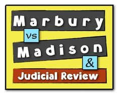 Marbury vs Madison: The establishment of the principle of Judicial Review!