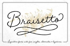 Braisetto Fonts - 50% Off by Adam Ladd on @creativemarket