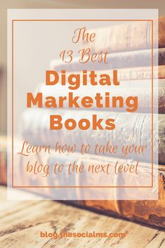 Books can help you find your way through the digital marketing jungle. You should put some of the top digital marketing books on your reading list. Let me help you find the best digital marketing books to learn what you need to know. best books on digital marketing, digital marketing books for beginners #digitalmarketing #booksforbloggers #marketingbooks #digitalmarketingstrategy