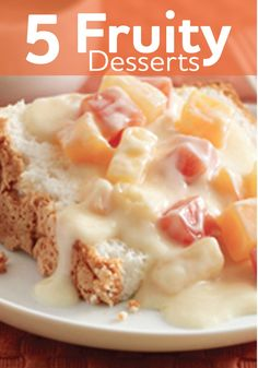 Try our delicious fruity dessert recipes while the fruit is still in season!