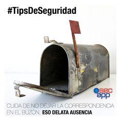Cuida de no dejar la correspondencia en el buzón, eso delata ausencia.  #TipsDeSeguridad