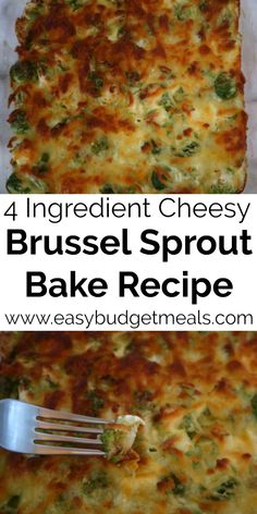 Brussel Sprouts Bake Recipe – Easy Cheesy Unique 4 Ingredient Dinner Brussel Sprouts Bake Recipe – Easy Cheesy Unique Brussels Sprout Budget Dinner Casserole with just 4 Ingredients – perfect for a vegetarian meal, Christmas or Thanksgiving Side Dish. Sprout Recipes, Vegetable Recipes, Vegetarian Recipes, Easy Vegetarian Casseroles, Veggie Dishes, Food Dishes, Easy Baking Recipes, Cooking Recipes, Diet Recipes