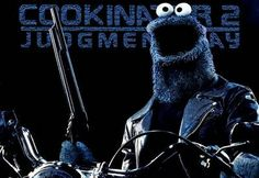 COOKIE MONSTER AS THE TERMINATOR.
