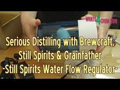 Serious Distilling with Brewcraft, Still Spirits & Grainfather - Still Spirits Water Flow Regulator