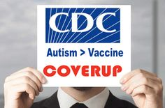 CDC Whistleblower Reveals Widespread Manipulation of Scientific Data and Top-Down Pressure on CDC Scientists to Support the Fraudulent Application of Government Policies on Vaccine Safety.