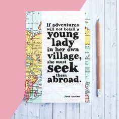 Travel Journal Jane Austen Quote - Graduation Gift For Her - Girlfriend Gift - Traveller Gift - Adventure Quote - Northanger Abbey