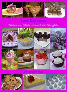 The Sunny Raw Kitchen: Raw Goddess Heathy's Just Desserts Ebook Now Available!