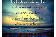 Sand in our sheets, on our bathroom floor, in our hair, in our shoes, in our car... lol.