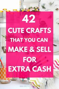 Diy Craft To Sell These Awesome Diy Projects To Make And Sell Are Awesome To Make M Diy Projects To Make And Sell Crafts To Make And Sell Diy Projects To