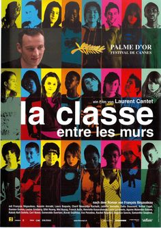 LA CLASSE ENTRE LE MURS - François Bégaudeau - 2008 ORIG. FILMPOSTER A4