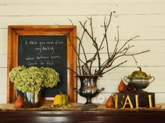 "Thanksgiving Mantelpiece Décor Ideas; && the sign reads: ""I miss you most of all my darling when autumn leaves start to fall..."" <3 so sweet!"