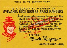 Buck Rogers, Buck Rogers radio, old time radio - an exciting kids program. My brother even had a BR space gun.