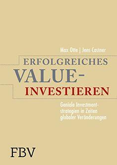 Erfolgreiches Value-Investieren: Geniale Investmentstrate…