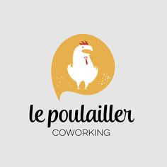 "Logo ""Le Poulailler"" - Co-working Metz Metz, Co Working, Logos, Home Decor, Room Decor, Logo, A Logo, Home Interior Design, Decoration Home"