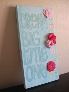 Dream Big Little One Canvas by IvyandOwen on Etsy, $65.00