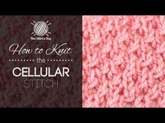 This video knitting tutorial will help you learn how to knit the cellular stitch. The cellular stitch creates a pretty little eyelet mesh pattern. The cellular stitch would be great for mesh blouse, baby coat, Finger Knitting, Loom Knitting, Knitting Stitches, Free Knitting, Knitting Patterns, Crochet Patterns, Knitting Videos, Crochet Videos, Knitting Tutorials