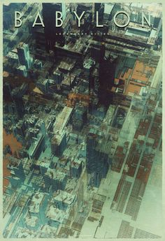"""Babylon"" from the Legendary Cities series by Atelier Olschinsky"
