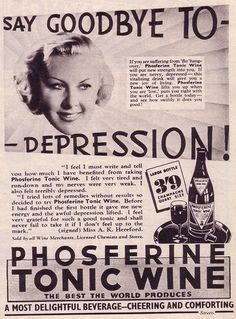"""Vintage Wine Vintage advertisement - Phosferine Tonic Wine, """"Say goodbye to depresssion"""" (and hello to alcoholism? - Picture Post - May 1939 - Say goodbye to depression, by getting drunk. Vintage Humor, Funny Vintage Ads, Pub Vintage, Posters Vintage, Funny Ads, Vintage Diy, Hilarious, Retro Humour, Vintage Ladies"""