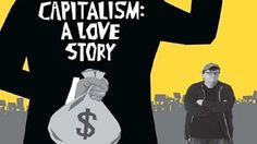 Capitalism: A Love Story - Documentary by Doc Film YouTube