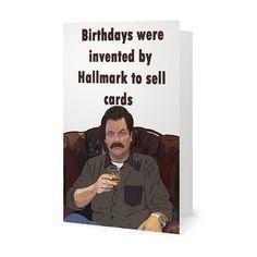 Ron Swanson Birthday Card Love it Funnies Pinterest Wink