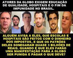 Formados e informados pela Globo... #ZeloteNaGlobo Alguém avisa as 'eestrelas' aí?