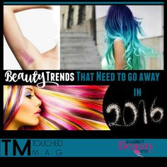 Beauty Hair Trends That Need To Go Away In 2016  - #beautytips #2016beauty