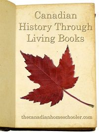Canadian History Through Living Books