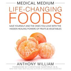 Medical Medium Life-Changing Foods (Hardcover) by Anthony William