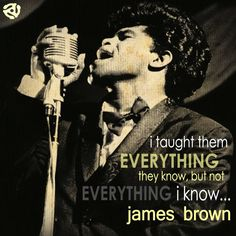 James Brown #music #quote