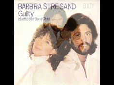 GUILTY - Barbra Streisand and Barry Gibb