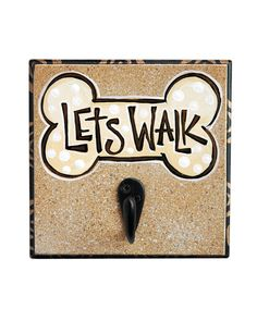 Lets Walk Dog LEASH HOLDER by RustiLee on Etsy, $22.99
