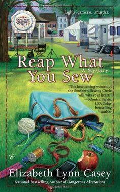 Reap What You Sew (Southern Sewing Circle Mysteries) by Elizabeth Lynn Casey, http://www.amazon.com/dp/0425247066/ref=cm_sw_r_pi_dp_CFserb0H62G41