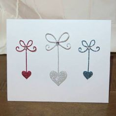 Handcrafted Cards from My Pretty Creativity  www.facebook.com/MyPrettyCreativity #love #hearts #danglinghearts #pretty #whimsical #sparkle #greetingcards #handmade #handcrafted #cards
