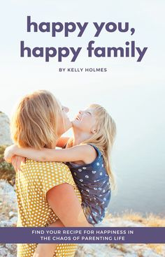 Happy You, Happy Family: A Book Just for Parents