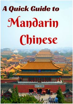 A Quick Guide to Mandarin Chinese - Adventures Around Asia