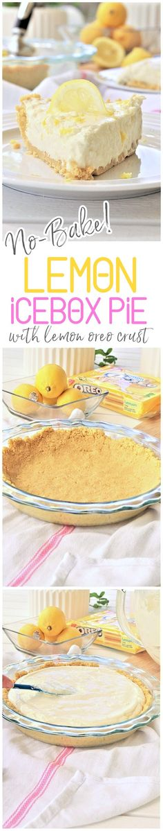 No Bake Lemon Oreo Crust Lemon Cheesecake Icebox Pie Pretty, Easy, Quick and Yummy Dessert Recipe - perfect for Mother's Day Brunch and Easter Dinners or any Spring or Summer Dinner or Holiday Party via Dreaming in DIY