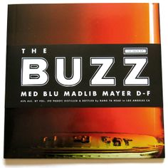 MED, BLU, MADLIB, MAYER HAWTHORNE: The Buzz EP