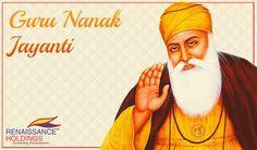 Renaissance Holdings wishes all of you on the special occasion of Guru Nanak Jayanti, the birth anniversary of Guru Nanak Dev.