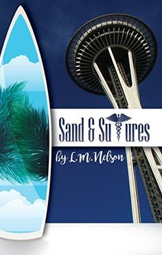 Like Grey's Anatomy?  Try Sand & Sutures, book 2 in the #scrubsbookseries