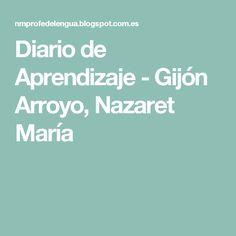Diario de Aprendizaje -Gijón Arroyo, Nazaret María