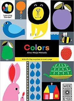 Amazon.com: Colors: With lift-flap surprises on every page (Learning Garden) (9781847807052): Aino-Maija Metsola: Books