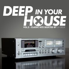 Various Artists - Deep In Your House Vol.2
