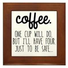Funny Coffee Framed Tile on CafePress.com home or office decoration