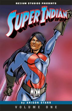 American Indians in Children's Literature (AICL): Arigon Starr's SUPER INDIAN