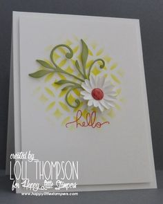 Daisy Hello by Loll Thompson - Cards and Paper Crafts at Splitcoaststampers