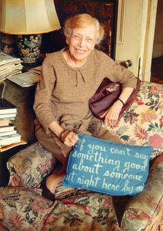 If You Can''t Say Something Good About Someone Sit Right Here by Me. - Alice Roosevelt Longworth